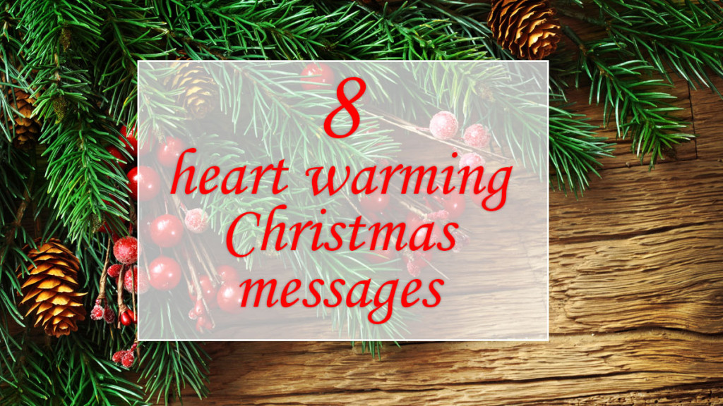 Heart warming Christmas messages