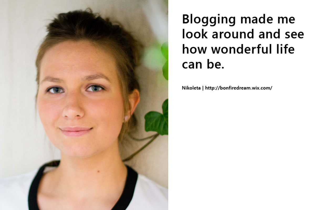 Nikoleta about how blogging changed her life