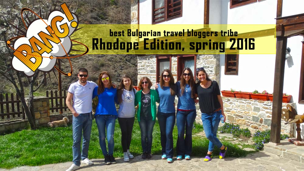 Bulgarian travel bloggers, Rhodope Edition, spring 2016