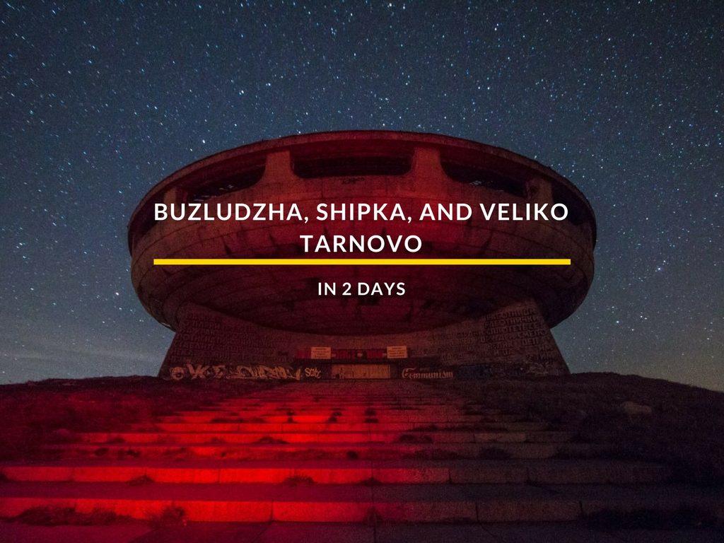 Buzludza-Shipka-Tarnovo-in-2-days