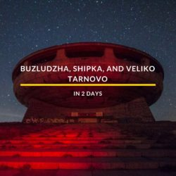 Buzludzha, Shipka, And Veliko Tarnovo